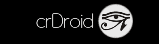 Custom Rom for Android - Cr Droid ROM
