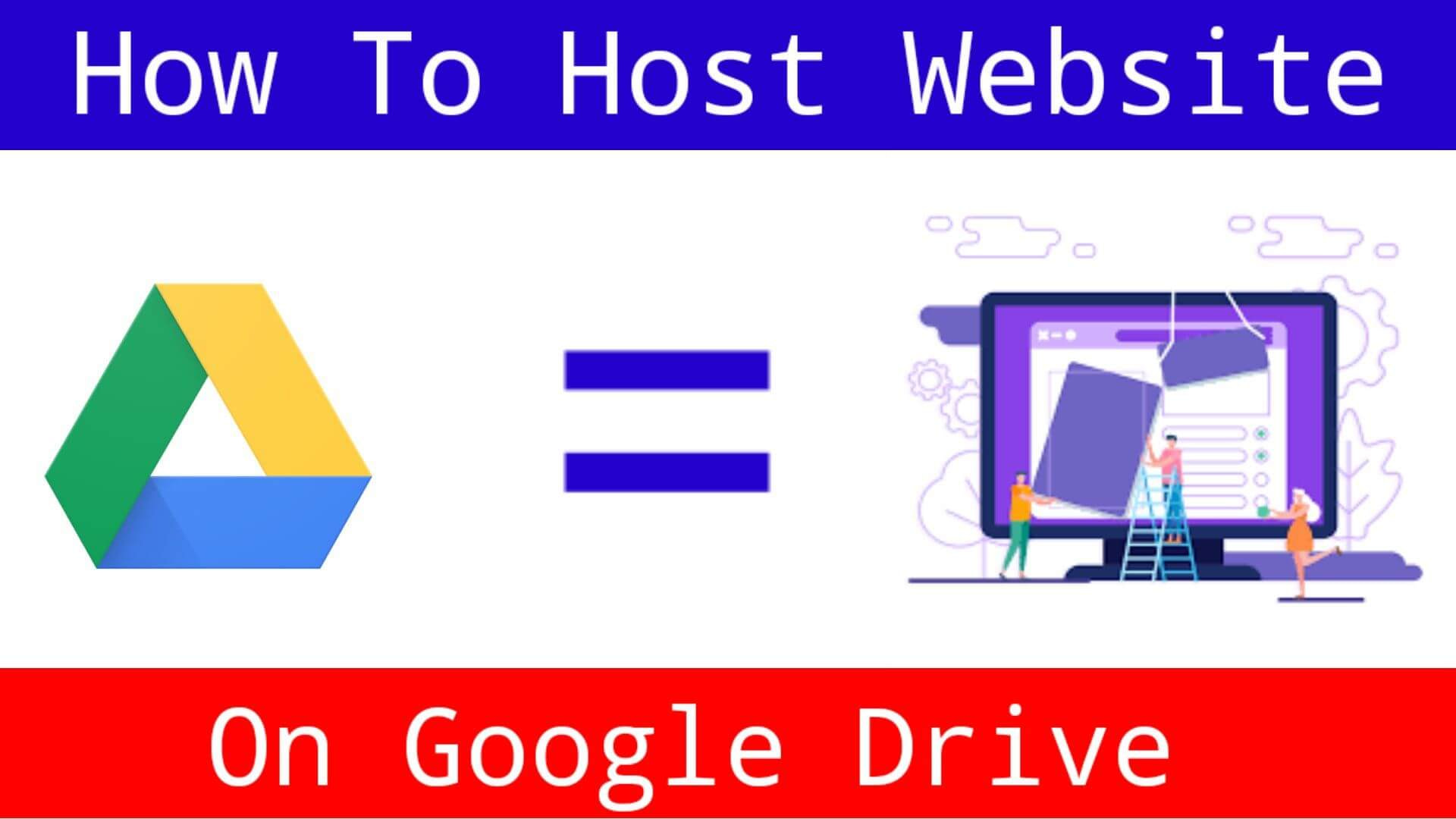 Host Website On Google Drive