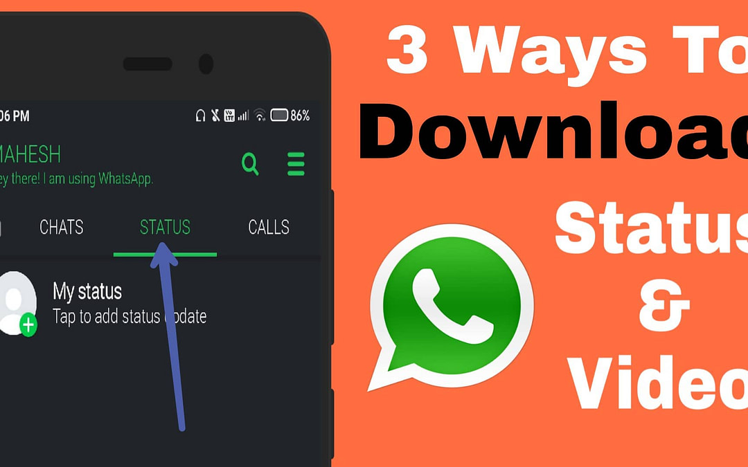 3 Best Ways To Download WhatsApp Status Video & Photos.
