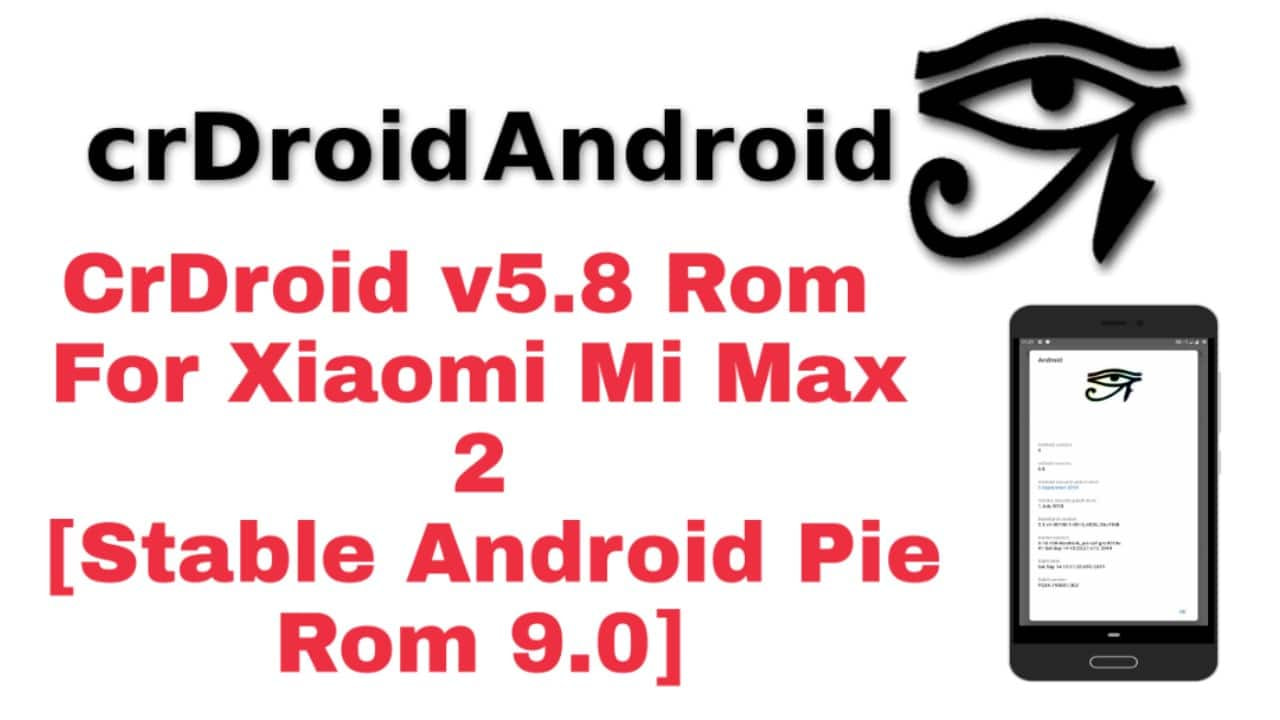 CrDroid v5.8 Rom For Xiaomi Mi Max 2